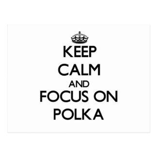 Keep Calm and focus on Polka Postcard