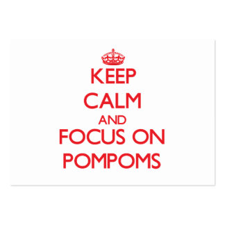 Keep Calm and focus on Pompoms Business Card Template
