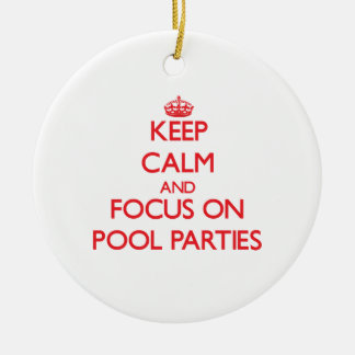 Keep Calm and focus on Pool Parties Christmas Tree Ornaments