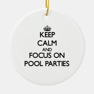 Keep Calm and focus on Pool Parties Christmas Tree Ornament