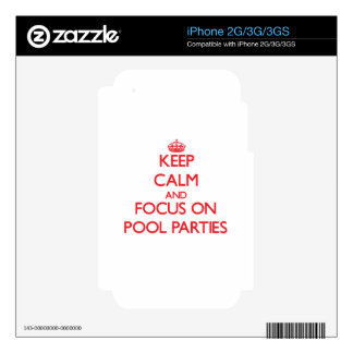 Keep Calm and focus on Pool Parties Decal For The iPhone 3GS