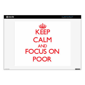 Keep Calm and focus on Poor Laptop Decals