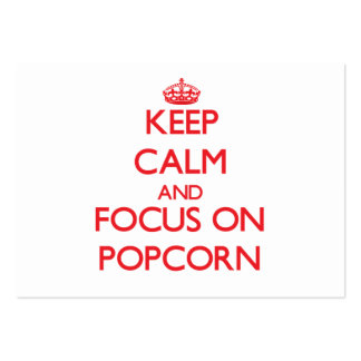 Keep Calm and focus on Popcorn Business Card Templates