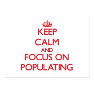 Keep Calm and focus on Populating Business Card Templates