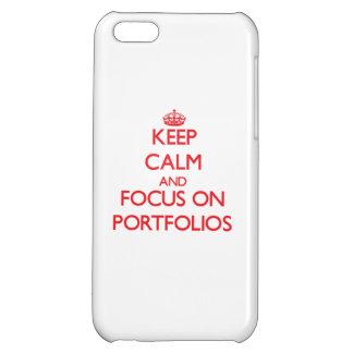Keep Calm and focus on Portfolios iPhone 5C Cases