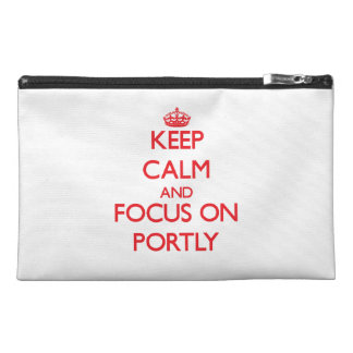 Keep Calm and focus on Portly Travel Accessory Bag