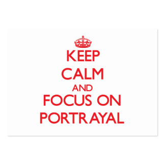 Keep Calm and focus on Portrayal Large Business Cards (Pack Of 100)