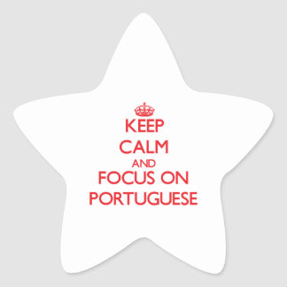 Keep Calm and focus on Portuguese Star Sticker