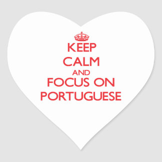 Keep Calm and focus on Portuguese Stickers