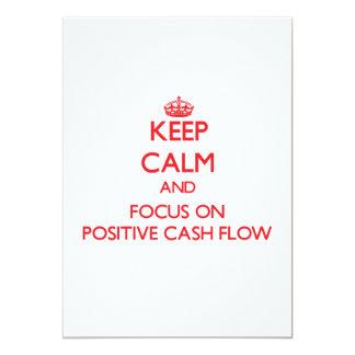 "Keep Calm and focus on Positive Cash Flow 5"" X 7"" Invitation Card"