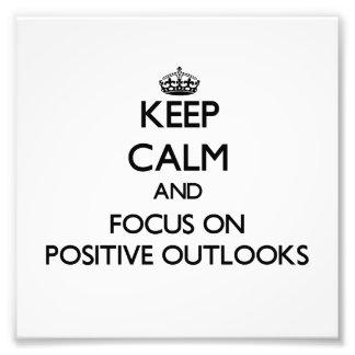 Keep Calm and focus on Positive Outlooks Photo