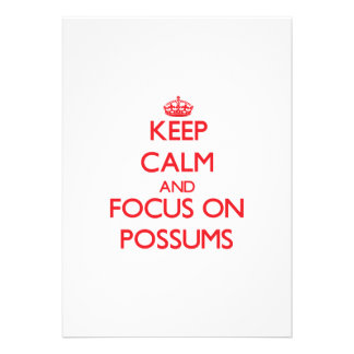 Keep Calm and focus on Possums Cards
