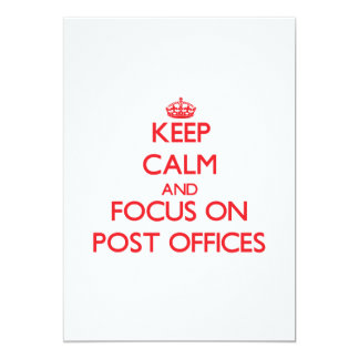 Keep Calm and focus on Post Offices 5x7 Paper Invitation Card