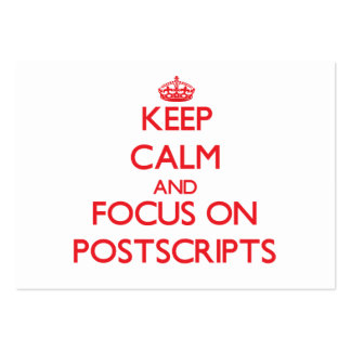 Keep Calm and focus on Postscripts Business Card Templates