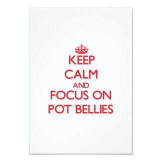 Keep Calm and focus on Pot Bellies Custom Invite