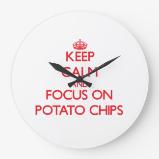 Keep Calm and focus on Potato Chips Wall Clocks