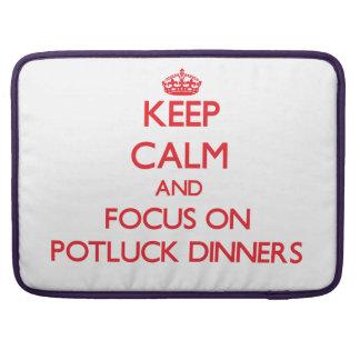 Keep Calm and focus on Potluck Dinners Sleeve For MacBooks