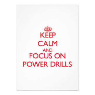 Keep Calm and focus on Power Drills Announcement