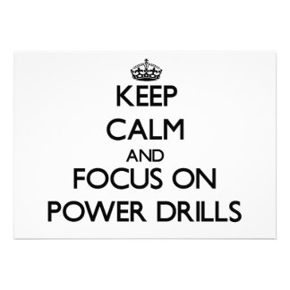 Keep Calm and focus on Power Drills Personalized Invite