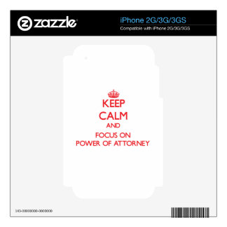 Keep Calm and focus on Power Of Attorney Decal For The iPhone 3G