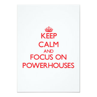 Keep Calm and focus on Powerhouses 5x7 Paper Invitation Card