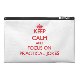 Keep Calm and focus on Practical Jokes Travel Accessories Bags
