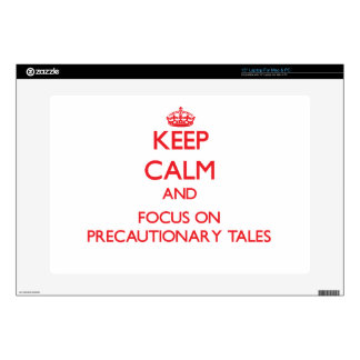 """Keep Calm and focus on Precautionary Tales 15"""" Laptop Decal"""