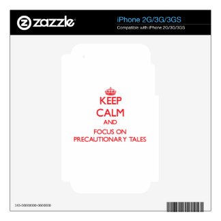 Keep Calm and focus on Precautionary Tales Decal For The iPhone 3G