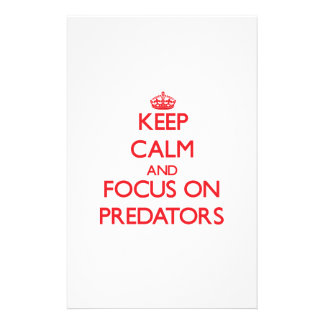 Keep Calm and focus on Predators Stationery Paper
