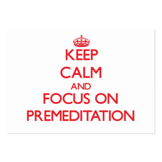 Keep Calm and focus on Premeditation Large Business Cards (Pack Of 100)