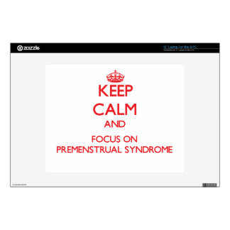 Keep Calm and focus on Premenstrual Syndrome Laptop Decals