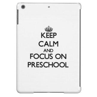 Keep Calm and focus on Preschool Case For iPad Air