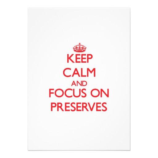 Keep Calm and focus on Preserves Invitation