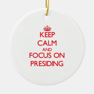 Keep Calm and focus on Presiding Double-Sided Ceramic Round Christmas Ornament