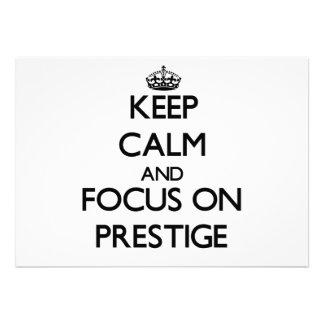 Keep Calm and focus on Prestige Custom Invite