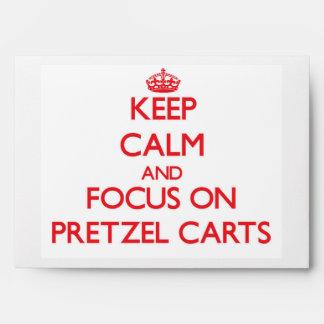 Keep Calm and focus on Pretzel Carts Envelopes