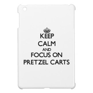Keep Calm and focus on Pretzel Carts Cover For The iPad Mini