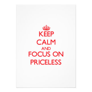 Keep Calm and focus on Priceless Personalized Invitations