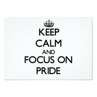 Keep Calm and focus on Pride Personalized Invitation