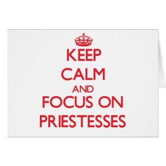 Keep Calm and focus on Priestesses Greeting Card