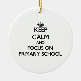 Keep Calm and focus on Primary School Double-Sided Ceramic Round Christmas Ornament