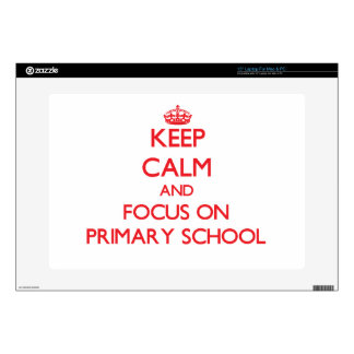 Keep Calm and focus on Primary School Laptop Decals
