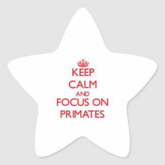 Keep Calm and focus on Primates Star Sticker