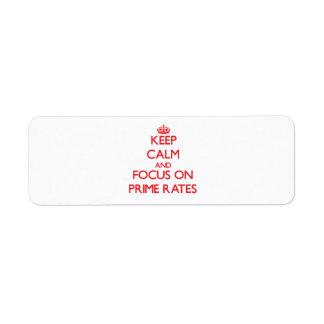 Keep Calm and focus on Prime Rates Custom Return Address Labels