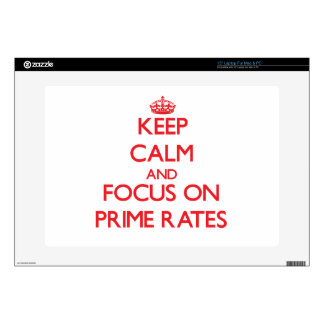 """Keep Calm and focus on Prime Rates Skin For 15"""" Laptop"""