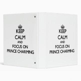 Keep Calm and focus on Prince Charming Vinyl Binder