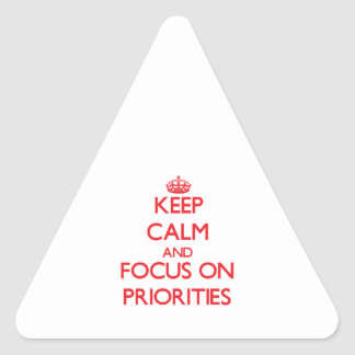 Keep Calm and focus on Priorities Sticker