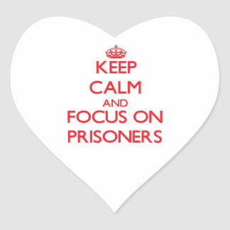 Keep Calm and focus on Prisoners Stickers