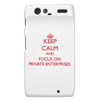 Keep Calm and focus on Private Enterprises Razr Case