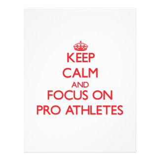 Keep Calm and focus on Pro Athletes Custom Flyer